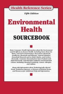 cache 470 320 0 50 92 16777215 EnvironmentalHealth5 Environmental Health Sourcebook, 5th Ed.