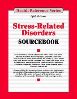 cache 470 320 0 50 92 16777215 Stress5 Stress Related Disorders Sourcebook, 5th Ed.