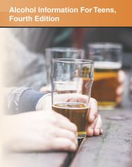 cache 480 240 4 0 80 16777215 TAlcohol4 Alcohol Information for Teens, 4th Ed.