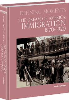 cache 470 320 0 50 92 16777215 0810709 Im Dream of America: Immigration 1870 1920, The