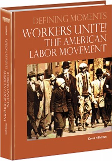 cache 470 320 0 50 92 16777215 0811300 Im Workers Unite! The American Labor Movement