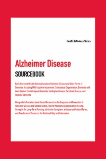 cache 470 320 0 50 92 16777215 9780780816787 Alzheimer Disease Sourcebook, 7th Ed.