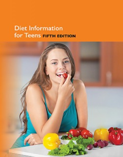 cache 470 320 0 50 92 16777215 9780780817418.MAIN Diet Information for Teens, 5th Ed.