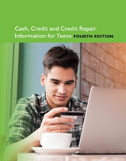 cache 470 320 0 50 92 16777215 9780780818521.MAIN Cash and Credit Information for Teens, 4th Ed.