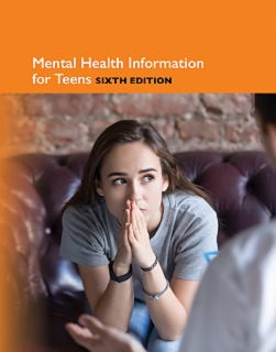 cache 470 320 0 50 92 16777215 9780780819252 Mental Health Information for Teens, 6th Ed.