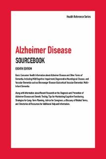 cache 470 320 0 50 92 16777215 9780780819764.MAIN Alzheimer Disease Sourcebook, 8th Ed.