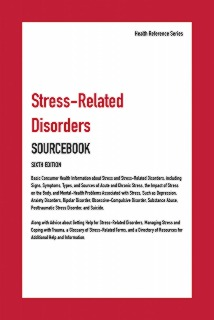cache 470 320 0 50 92 16777215 9780780819825.MAINMed Stress Related Disorders Sourcebook, 6th Ed.