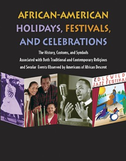 cache 470 320 0 50 92 16777215 AAHFC2 African American Holidays, Festivals, and Celebrations, 2nd Ed
