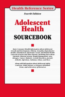 cache 470 320 0 50 92 16777215 Adolescent Cover Adolescent Health Sourcebook, 4th Ed.