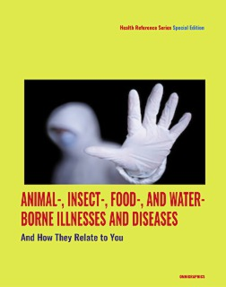 cache 470 320 0 50 92 16777215 AnimalEtcIllnesses FrontCover hand   Animal , Insect , Food , and Water borne Illnesses and Diseases and How They Relate to You