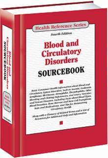 cache 470 320 0 50 92 16777215 Blood Circ 16 Sourcebook S Blood and Circulatory Disorders Sourcebook, 4th Ed.