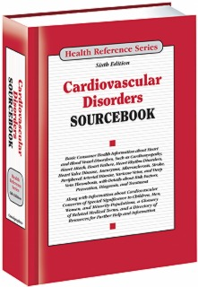 cache 470 320 0 50 92 16777215 Cardio 16 Sourcebook S Cardiovascular Disorders Sourcebook, 6th Ed.