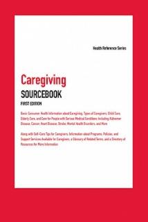 cache 470 320 0 50 92 16777215 Caregiving1st web Caregiving Sourcebook, 1st Ed.