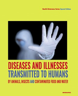 cache 470 320 0 50 92 16777215 DiseasesAndIllnesses cover Diseases and Illnesses Transmitted to Humans from Animals and Insects and Contaminated Food and Water