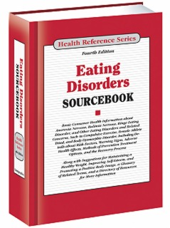 cache 470 320 0 50 92 16777215 Eating Disorders Sourcebook S Eating Disorders Sourcebook, 4th Ed.