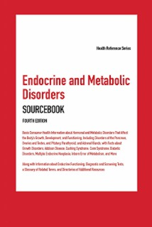 cache 470 320 0 50 92 16777215 Endo4 Endocrine and Metabolic Disorders Sourcebook, 4th Ed.