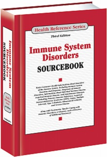 cache 470 320 0 50 92 16777215 Immune 16 Sourcebook S Immune System Disorders Sourcebook, 3rd Ed.