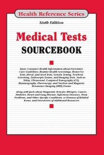 cache 470 320 0 50 92 16777215 MedTests6 Medical Tests Sourcebook, 6th Ed.