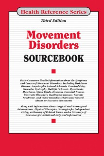 cache 470 320 0 50 92 16777215 Movement Disorders Cover 1 Movement Disorders Sourcebook, 3rd Ed.