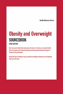 cache 470 320 0 50 92 16777215 Obesity and Overweight Sourcebook, First Edition   Marketing Image Obesity and Overweight Sourcebook, First Edition