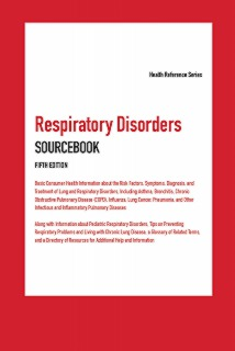 cache 470 320 0 50 92 16777215 Respiratory5 Respiratory Disorders Sourcebook, 5th Ed.