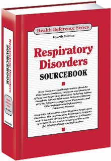 cache 470 320 0 50 92 16777215 Respitory 16 Sourcebook S Respiratory Disorders Sourcebook, 4th Ed.