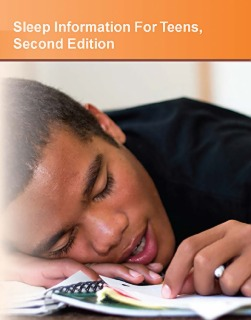 cache 470 320 0 50 92 16777215 Sleep Information Cover Sleep Information for Teens, 2nd Ed.