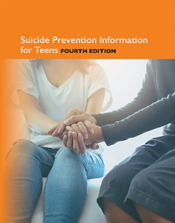 cache 470 320 0 50 92 16777215 Suicide Prevention Information for Teens, Fourth Edition   Marketing Image Suicide Prevention Information for Teens, 4th Ed.