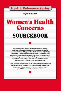 cache 470 320 0 50 92 16777215 Womens Health Concerns Cover Womens Health Concerns Sourcebook, 5th Ed.