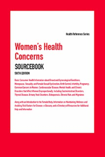 cache 470 320 0 50 92 16777215 Womens Health Concerns Sourcebook, Sixth Edition   Marketing Image Womens Health Concerns Sourcebook, 6th Ed.