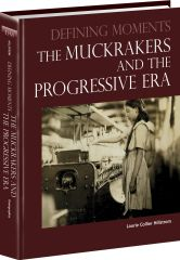 cache 480 240 4 0 80 16777215 0810938 Im Muckrakers and The Progressive Era, The