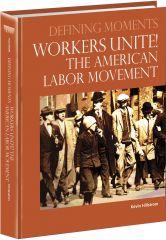 cache 480 240 4 0 80 16777215 0811300 Im Workers Unite! The American Labor Movement