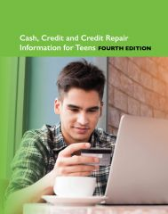 cache 480 240 4 0 80 16777215 9780780818521.MAIN Cash, Credit and Credit Repair Information for Teens, 4th Ed.