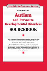 cache 480 240 4 0 80 16777215 Autism4 Autism and Pervasive Developmental Disorders Sourcebook, 4th Ed.