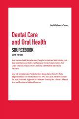 cache 480 240 4 0 80 16777215 DentalCare6 Dental Care and Oral Health Sourcebook, 6th Ed.