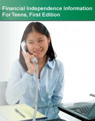 cache 480 240 4 0 80 16777215 FIforTeens Financial Independence Information for Teens, 1st Ed.