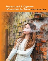 cache 480 240 4 0 80 16777215 TobaccoTeens4 Tobacco and e Cigarette Information for Teens, 4th Ed.
